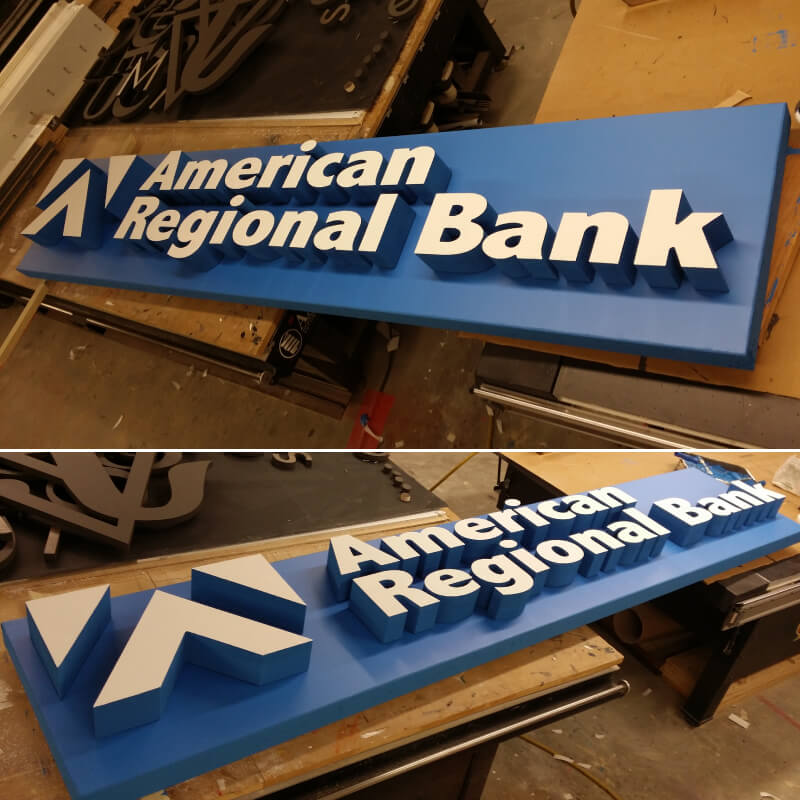 This Is A Job We Did For American Regional Bank With 3-D Cut Lettering.